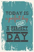 Тефтерче - Today is a perfect day for a perfect day - Размер 11 х 16 cm с бели листове